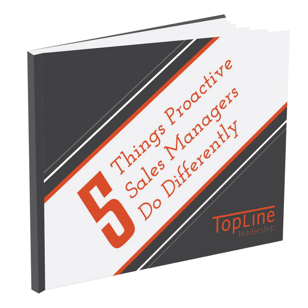 5 Things Proactive Sales Managers Do Differently