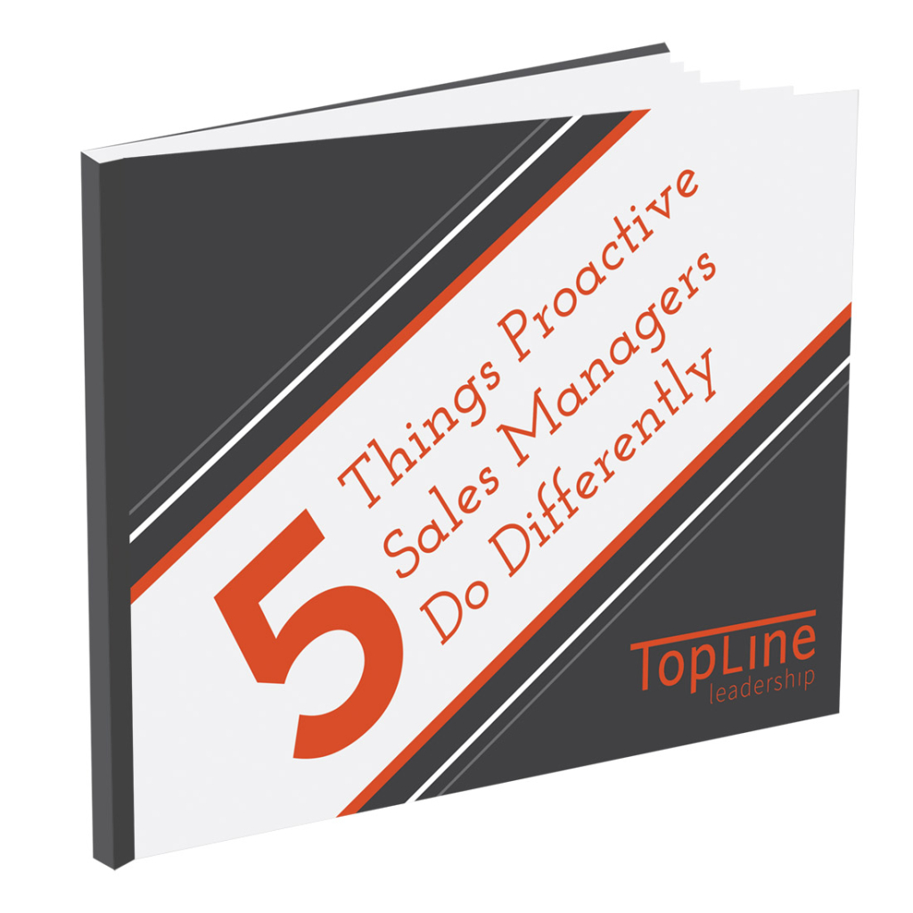5 Things Proactive Sales Managers Do