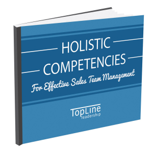 Holistic Competencies for Effective Sales Team Management