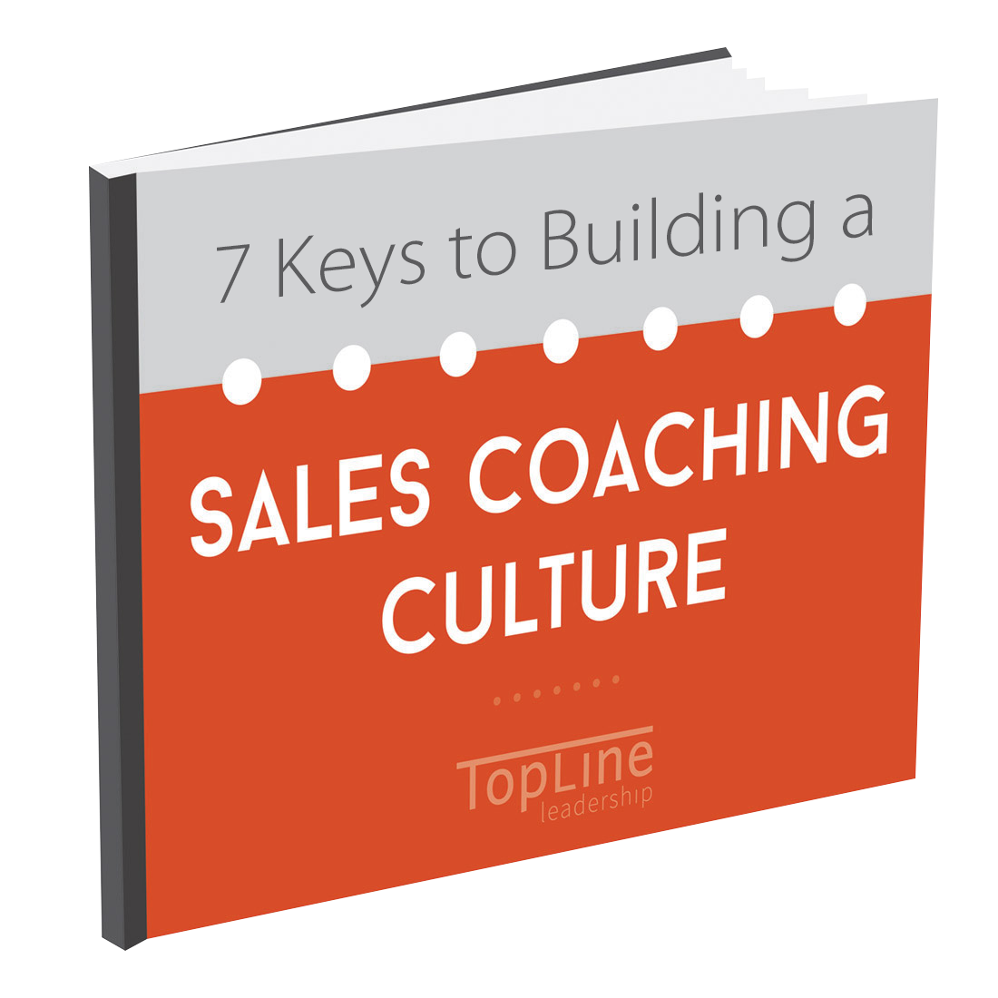 7 Keys to Building a Sales Coaching Culture