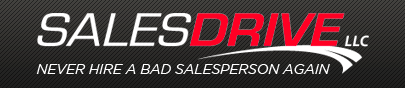 Sales Drive LLC. - Never hire a bad salesperson again.