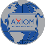 2018 Axiom Business Book Award Winner, Silver Medal