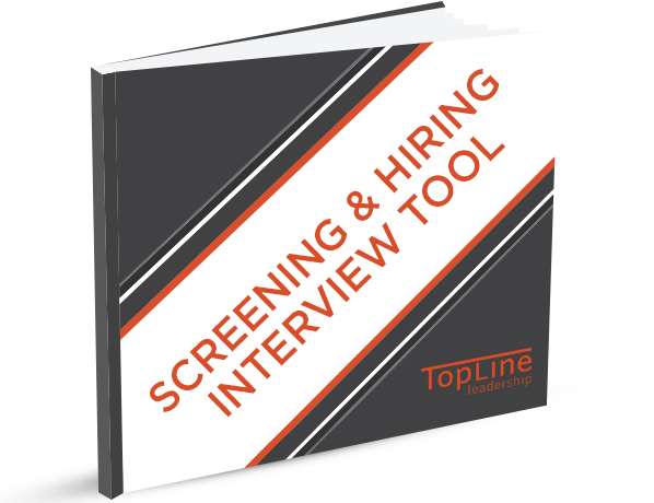 Screening & Hiring Tool TopLine Leadership