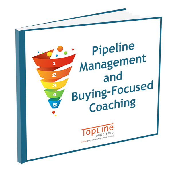 Pipeline Management and Buying-Focused Coaching